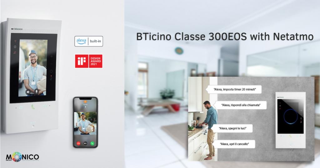 bticino classe 300eos with netatmo